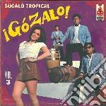 Gozalo! Vol.3 cd musicale di Artisti Vari