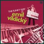 Emil Viklicky - Funky Way Of Emil Viklicky cd musicale di Emil Viklicky