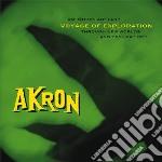 Akron - Voyage Of Exploitation cd musicale di Akron