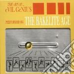 (LP VINILE) LP - BAKELITE AGE         - ART OF EVIL GENIUS lp vinile di Age Bakelite