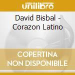 Corazon latino cd musicale di David Bisbal