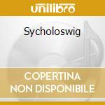 SYCHOLOSWIG cd musicale di OLIVER SY