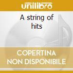 A string of hits cd musicale di Glenn Miller