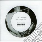 Illinois Jacquet - Complete Sessions 1945-1950 cd musicale di Illinois Jacquet