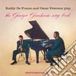 De Franco Buddy, Peterson Oscar - The George Gershwin Song Book cd musicale di Pet De franco buddy