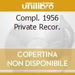 COMPL. 1956 PRIVATE RECOR. cd musicale di FARLOW TAL