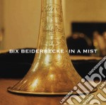 Beiderbecke Bix - In A Mist cd musicale di Bix Beiderbecke