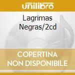 LAGRIMAS NEGRAS/2CD cd musicale di Omara Portuondo