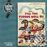 Till the clous roll by cd musicale di Artisti Vari