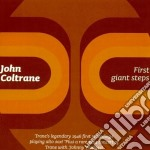 John Coltrane - First Giant Steps cd musicale di JOHN COLTRANE