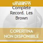 COMPLETE RECORD. LES BROWN cd musicale di DAY DORIS & LES BROW
