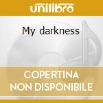 My darkness cd musicale