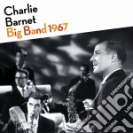 Charlie Barnet - Big Band 1967 cd musicale di Charlie Barnet