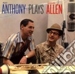 Anthony Ray Plays Steve Allen Plus Like Wild cd musicale di Ray Anthony