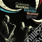 Coleman Hawkins / Roy Eldridge - Complete Live At The Bayou Club 1959 cd musicale di Eld Hawkins coleman