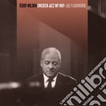 Teddy Wilson - Swedish Jazz My Way / Jazz A Confronto cd musicale di Teddy Wilson