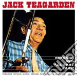 Teagarden Jack - Chicago And All That Jazz! cd musicale di Jack Teagarden