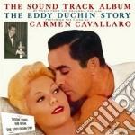 Carmen Cavallaro - The Eddy Duchin Story cd musicale di Carmen Cavallaro