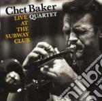 LIVE AT SUBWAY CLUB                       cd musicale di Chet Baker