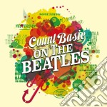 Count Basie - On The Beatles cd musicale di Count Basie