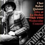 Chet Baker - Live At Le Dreher Club 1980 - Wednesday Concert cd musicale di Chet Baker