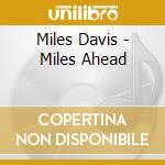 Davis Miles - Miles Ahead cd musicale di Miles Davis