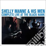 Shelly Manne - Complete Live At The Black Hawk cd musicale di MANNE SHELLY & HIS MEN