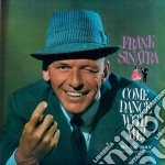 Frank Sinatra - Come Dance With Me! / Come Fly With Me cd musicale di Frank Sinatra