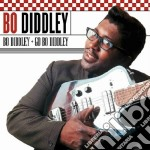 Bo Diddley - Bo Diddley / Go cd musicale di Bo Diddley