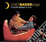 Chet Baker - Sings It Could Happen To You cd musicale di Chet Baker