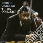 Erroll Garner - Turin Concert cd musicale di Erroll Garner