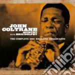 John Coltrane - The Complete 1962 Birdland Broadcasts cd musicale di John Coltrane
