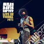 Miles Davis - Live In Vienna 1973 cd musicale di Miles Davis