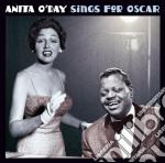 Anita O'Day - Sings For Oscar / Pick Yourself Up cd musicale di Anita O'day