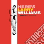 Larry Williams - Here's Larry Williams cd musicale di Larry Williams