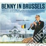 Benny Goodman - Benny In Brussels cd musicale di Benny Goodman