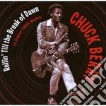 Chuck Berry -Rollin' Till The Break Of Dawn cd musicale di Chuck Berry