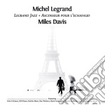 Michel Legrand - Legrand Jazz / Ascenseur Pour L'Echafaud cd musicale di Michel Legrand