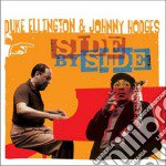 Duke Ellington / Johnny Hodges - Side By Side cd musicale di ELLINGTON DUKE-JOHNNY HODGES