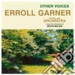 Erroll Garner - Other Voices cd musicale di Erroll Garner