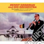 Benny Goodman - The Complete Benny In Brussels cd musicale di Benny Goodman