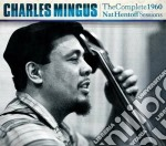 Charles Mingus - The Complete 1960 Nat Hentoff Sessions cd musicale di Charles Mingus