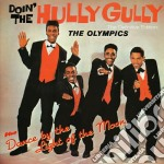 Doin' the hully gully (+ dance by the li cd musicale di Olympics The
