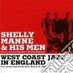 Shelly Manne - West Coast Jazz In England cd musicale di MANNE SHELLY & HIS M