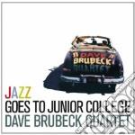 Dave Brubeck - Jazz Goes To Junior College cd musicale di Dave Brubeck