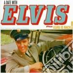 Elvis Presley - A Date With Elvis / Elvis Is Back! cd musicale di Elvis Presley