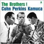 (LP VINILE) The brothers! lp vinile di Perkins bil Cohn al