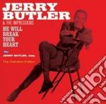 Jerry Butler - He Will Break Your Heart / Jerry Butler, Esq. cd musicale di Jerry Butler