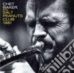 Chet Baker - At The Salt Peanuts Club 1981 cd musicale di Chet Baker