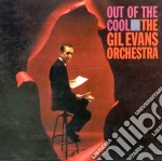 Gil Evans - Out Of The Cool cd musicale di Gil Evans